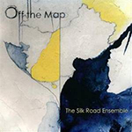 Silk Road Ensemble Off the Map