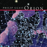 Philip Glass Ensemble: Orion